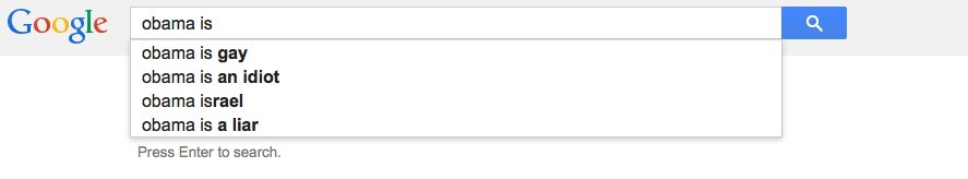 obama is Check out what Google autocomplete tells us about America
